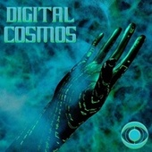 DIGITAL COSMOS by Various Artists