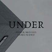 Under by Kano Fenix