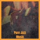 Pure Jazz Music de Various Artists