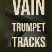 Vain Trumpet Tracks de Various Artists