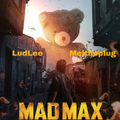 MadMax by Meltheplug