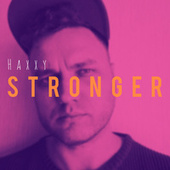 Stronger by Haxxy