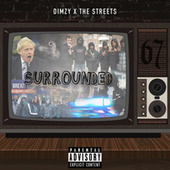 Surrounded by Dimzy