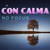 Con Calma (Cover Version) de NoFocus