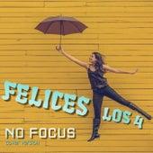 Felices Los 4 (Cover Version) de NoFocus