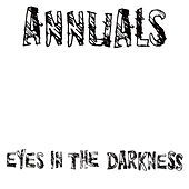 Eyes In The Darkness de Annuals