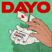Playing Games by Dayo
