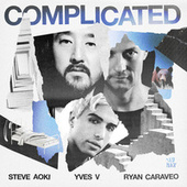Complicated (feat. Ryan Caraveo) by Steve Aoki