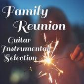 Family Reunion Guitar Instrumental Selection fra Antonio Paravarno