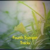 Fourth Trumpet Tracks fra Various Artists