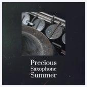 Precious Saxophone Summer de Various Artists