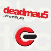 Alone With You von Deadmau5