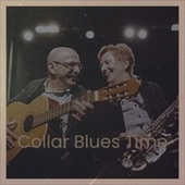 Collar Blues Time von Various Artists