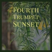 Fourth Trumpet Sunset von Various Artists