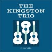 El Matador by The Kingston Trio