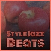 Style Jazz Beats by Various Artists