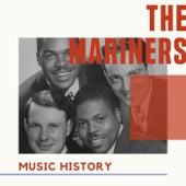 The Mariners - Music History de Mariners