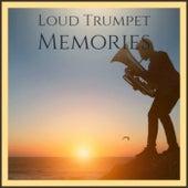 Loud Trumpet Memories de Various Artists