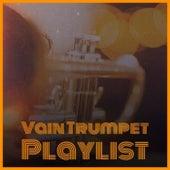 Vain Trumpet Playlist von Various Artists
