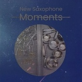 New Saxophone Moments fra Various Artists