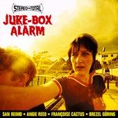 Juke-Box Alarm by Stereo Total