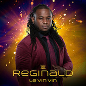 Le Vin Vin (Reginald) by WWE