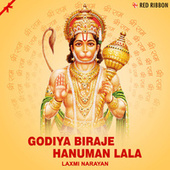 Godiya Biraje Hanuman Lala by Laxmi Narayan