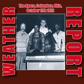Live At The Agora, Columbus, Ohio, October 17Th 1972 (Remastered) de Weather Report