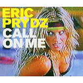 Call on me von Eric Prydz
