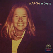 Marcia In Bossa by Marcia Barros