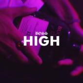 High by Bo$$