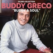 Oldies Selection: Buddy & Soul by Buddy Greco