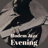 Modem Jazz Evening de Various Artists