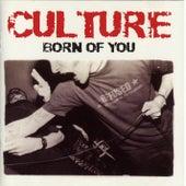 Born Of You de Culture (Punk)