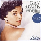 Oldies Selection: The Ultimate Production (2019 Remastered), Vol. 3 de Kay Starr