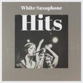 White Saxophone Hits de Various Artists