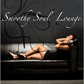 Smoothy Soul Lounge von Various Artists
