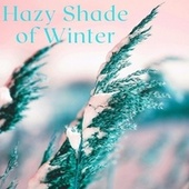 Hazy Shade of Winter (feat. Katy Whitcher & Jeff Whitcher) de Dean Whitcher
