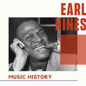 Earl Hines - Music History by Earl Hines