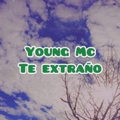 Te Extraño by Young M.C.