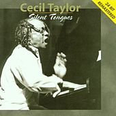 Silent Tongues von Cecil Taylor