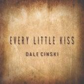 Every Little Kiss von Dale Cinski