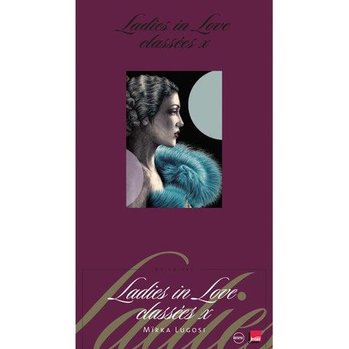 Ladies In Love Classées X von Various Artists