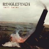 Tall Tales de Ringlefinch