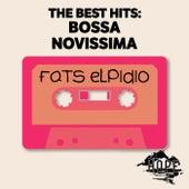 The Best Hits: Bossa Novissima de Fats Elpidio