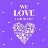 We Love Dean Martin de Dean Martin