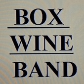 Just A Little Bit de Box Wine Band