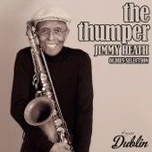 Oldies Selection: The Thumper von Jimmy Heath