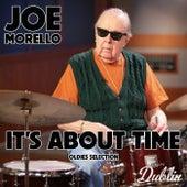 Oldies Selection: It's About Time von Joe Morello