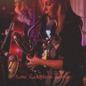 Lone Saxophone Sounds fra Various Artists